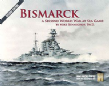 Second World War at Sea: Bismarck, 2nd Edition